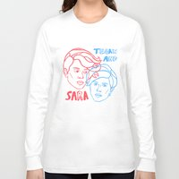 tegan and sara Long Sleeve T-shirts featuring Tegan and Sara in 3D by greta skagerlind