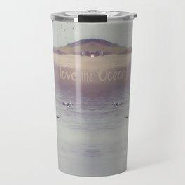 LOVE the OCEAN IV Travel Mug