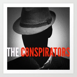 The Conspirators Podcast Show Art Art Print