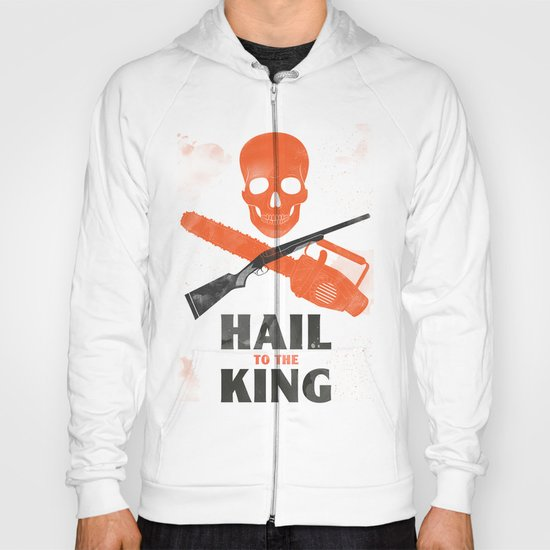 Hail to the King! Hoody