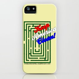 Keep America Clean - The Shining iPhone Case