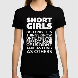 Short Girls Funny Quote T-shirt