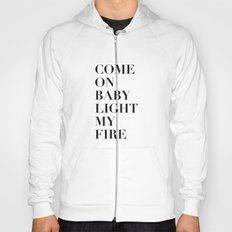 Light My Fire [white] Hoody