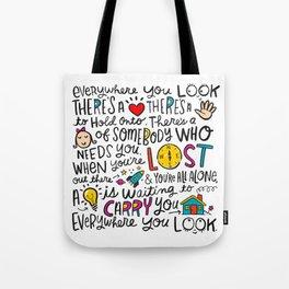 Everywhere You Look Tote Bag