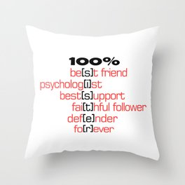 The best sister, she is all, the most amazing person Throw Pillow