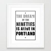 portlandia Framed Art Prints featuring Portlandia Dream of the Nineties by Danielle Denham