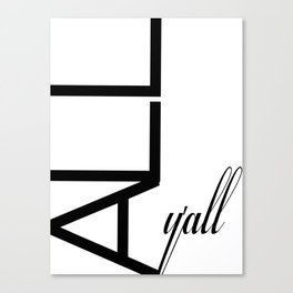 Typography Design Text 'All Y'all' Canvas Print