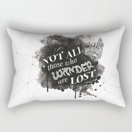 Not All Those Who Wander Are Lost || Rectangular Pillow