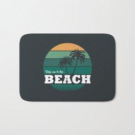 Take Me To The Beach Bath Mat