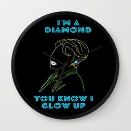 I'm A Diamond, You Know I Glow Up Wall Clock
