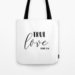 True Love Bible Verse John 3:16 Tote Bag