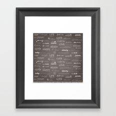 Life on a Chalkboard Framed Art Print