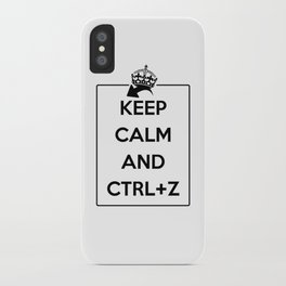 Keep Calm and Ctrl+Z iPhone Case