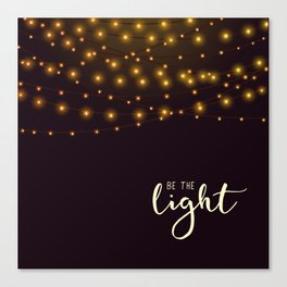 Be the light #2 Canvas Print