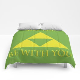 May the triforce be with you Comforters