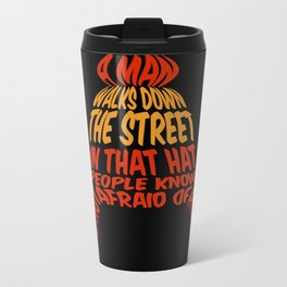 A man walks down the street... Metal Travel Mug