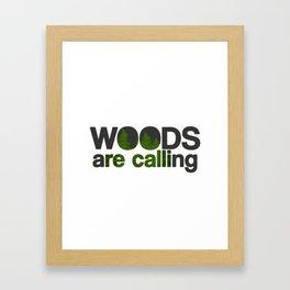 Woods are calling Framed Art Print