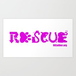 Rescue Hot Pink Art Print