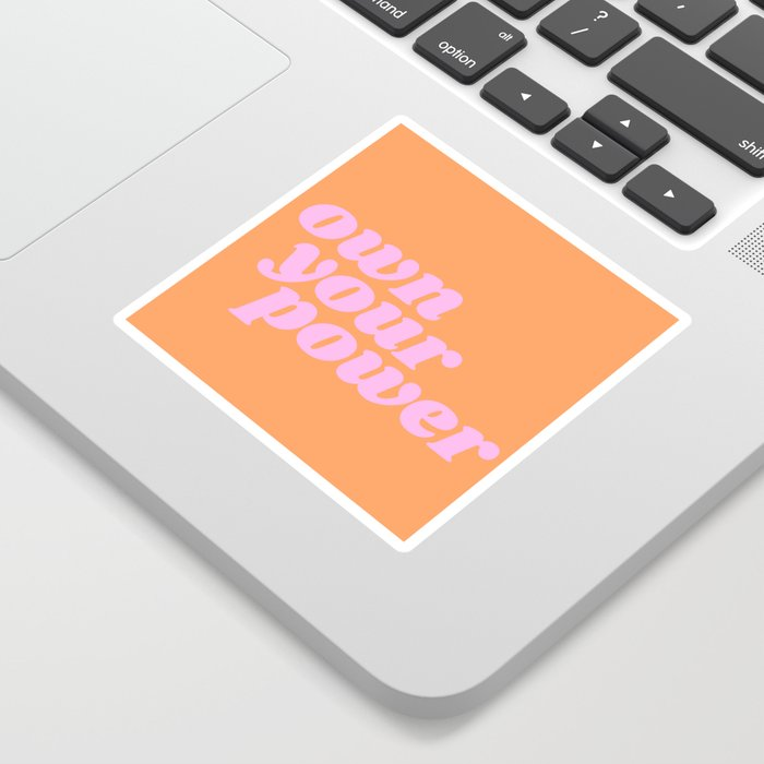 own your power Sticker