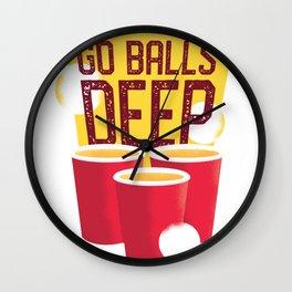 Go Balls Deep Beer Pong Champs Wall Clock