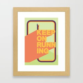 keep on running Framed Art Print