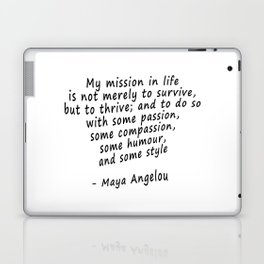 Maya Angelou Quote Print Laptop & iPad Skin