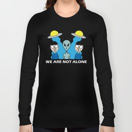 Not Alone Long Sleeve T-shirt
