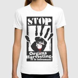 STOP ORGANS HARVESTING T-shirt