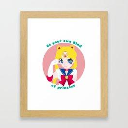 Your own kind of princess Framed Art Print