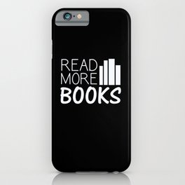 Read More Books iPhone Case