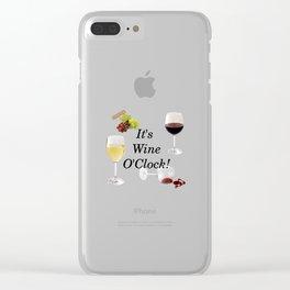 It's Wine O'Clock Clear iPhone Case