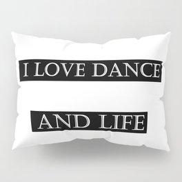 I love ... black Pillow Sham