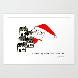 I want my milk and cookies Art Print