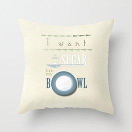 A little sugar Throw Pillow