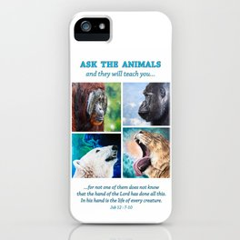 Ask The Animals iPhone Case