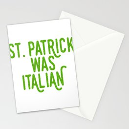 St. Patrick Was Italian Four-Leaf Clover Tee Saying T-shirt Design Irish Celebrate Party Festival Stationery Cards