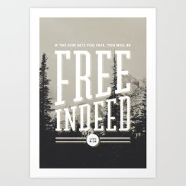 Free Indeed - Photo Art Print