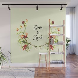 Born to Read Floral Wall Mural