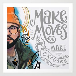 Make Moves Art Print