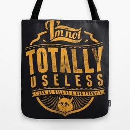 Bad example Tote Bag