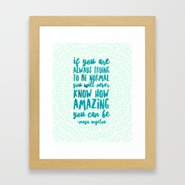 If You are Always Trying to be Normal Green Mandala Framed Art Print