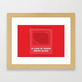 In Case of Anger, Break Glass Framed Art Print