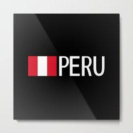 Peru: Peruvian Flag & Peru Metal Print