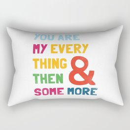 & Then Some More Rectangular Pillow