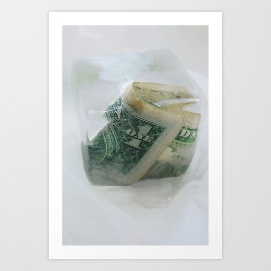 1 frozen dollar Art Print