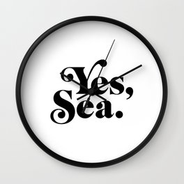 Yes sea Wall Clock
