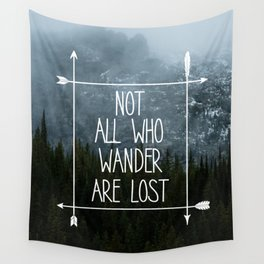 Not All Who Wander Mountain Print Wall Tapestry