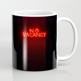 No Vacancy sign in red Coffee Mug