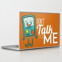 bmo Laptop & iPad Skins featuring BMO (Don't talk to me) by meiisita