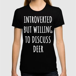 deer lover funny introvert gifts T-shirt